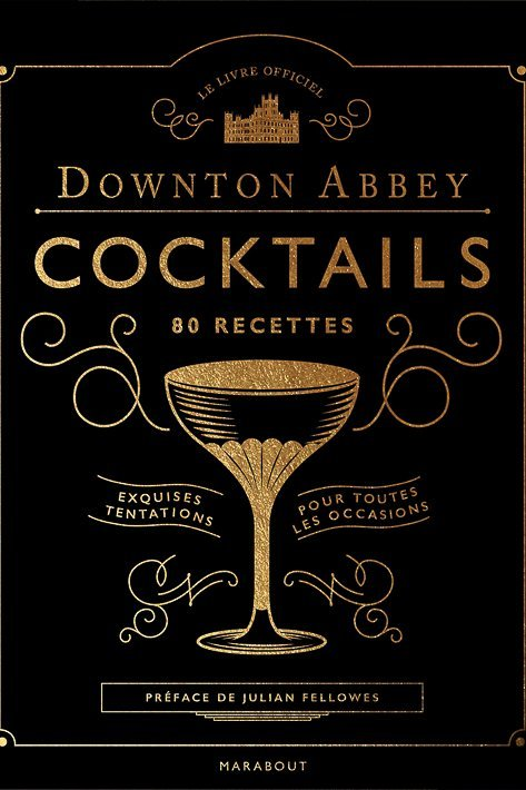 downton abbaye livre cocktails